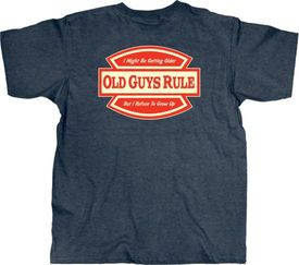 Old Guys Rule - Refuse to grow up - 2XL